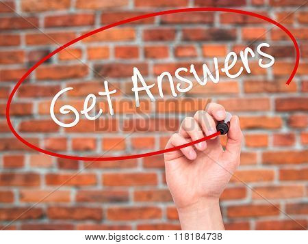 Man Hand Writing Get Answers With Black Marker On Visual Screen