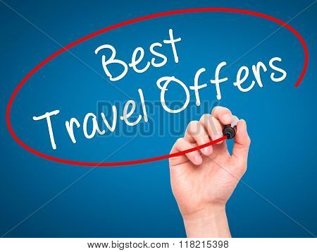 Man Hand Writing Best Travel Offers  With Black Marker On Visual Screen
