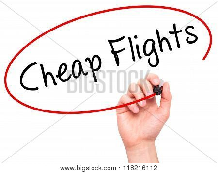 Man Hand Writing Cheap Flights With Black Marker On Visual Screen