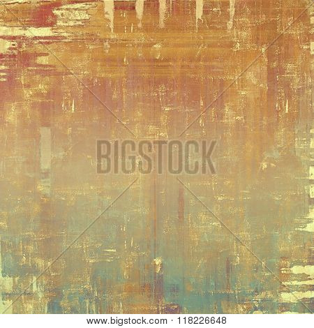 Old, grunge background or ancient texture. With different color patterns: yellow (beige); brown; red (orange); cyan; gray