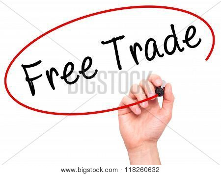 Man Hand Writing Free Trade With Black Marker On Visual Screen