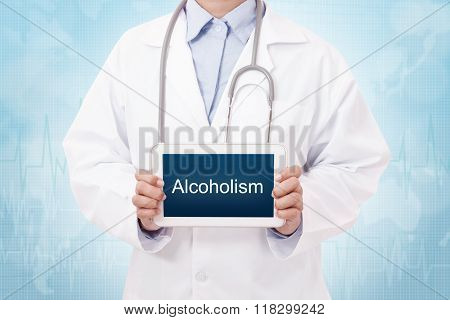 Doctor holding a tablet pc with alcoholism sign on blue background