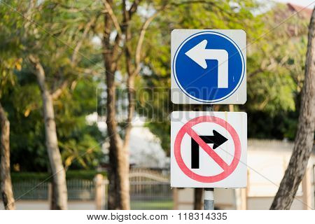 Turn Left, And No Right Turn Traffic Sign post With Clipping Path