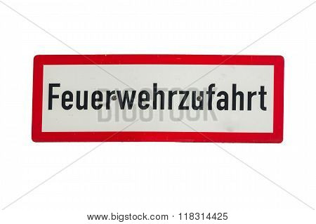 Road Sign Inscription In German Fire Engine,