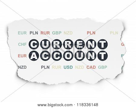 Money concept: Current Account on Torn Paper background