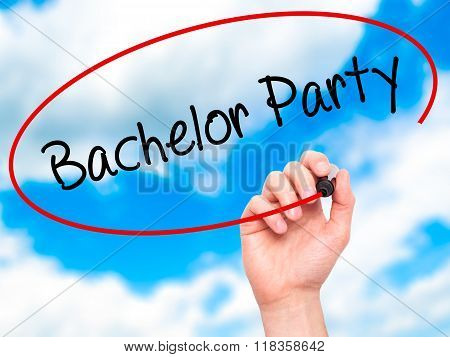Man Hand Writing Bachelor Party With Black Marker On Visual Screen