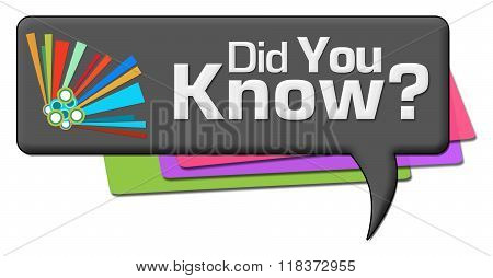 Did You Know Dark Colorful Comment Symbol