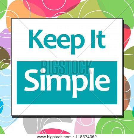 Keep It Simple Colorful Background