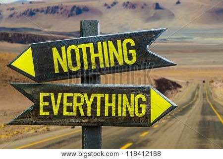 Nothing - Everything signpost in a desert background