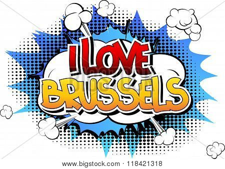 I Love Brussels - Comic Book Style Word.