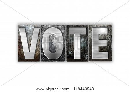 Vote Concept Isolated Metal Letterpress Type