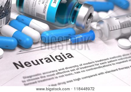 Diagnosis - Neuralgia. Medical Concept.
