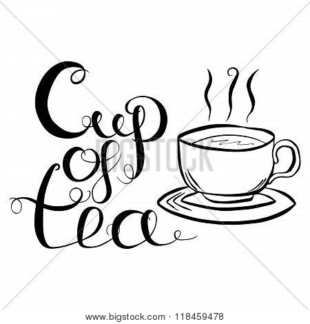 Cup Of Tea Lettering Vector Illustration