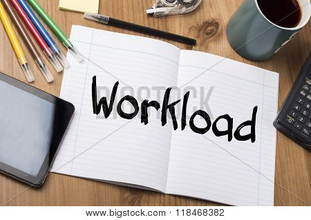 Workload - Note Pad With Text
