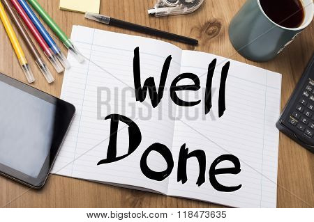 Well Done - Note Pad With Text