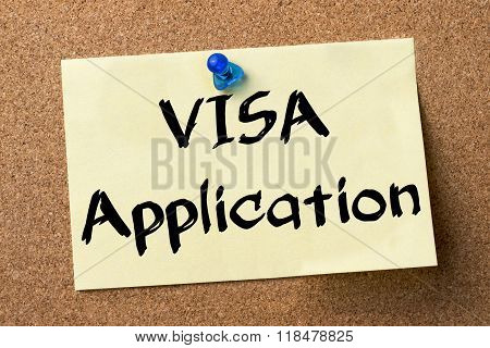 Visa Application - Adhesive Label Pinned On Bulletin Board