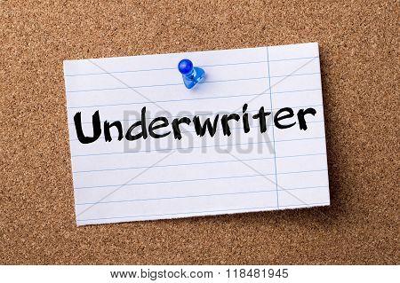 Underwriter - Teared Note Paper Pinned On Bulletin Board