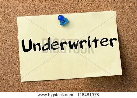 Underwriter - Adhesive Label Pinned On Bulletin Board