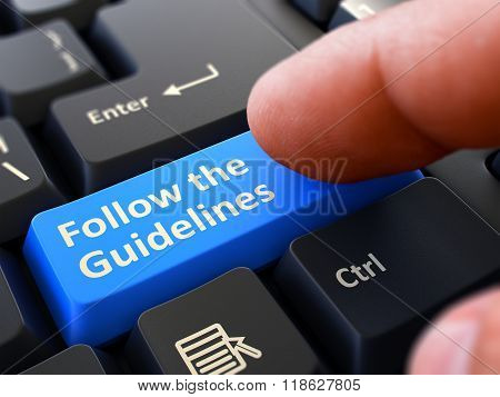 Follow the Guidelines Concept. Person Click Keyboard Button.