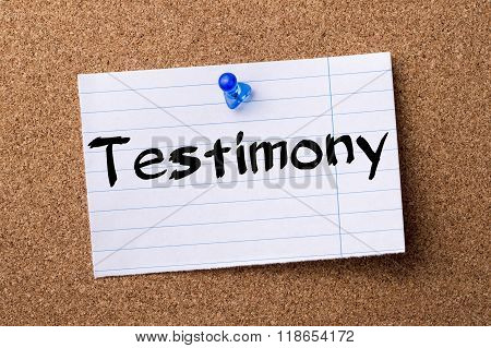 Testimony - Teared Note Paper Pinned On Bulletin Board