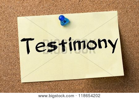 Testimony - Adhesive Label Pinned On Bulletin Board