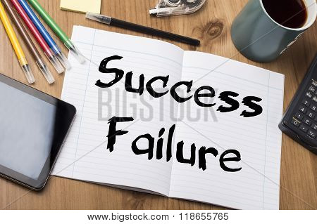 Success Or Failure - Note Pad With Text