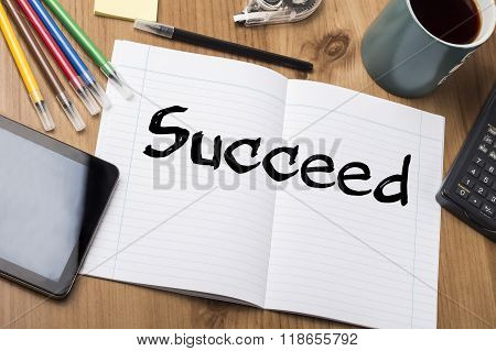 Succeed - Note Pad With Text