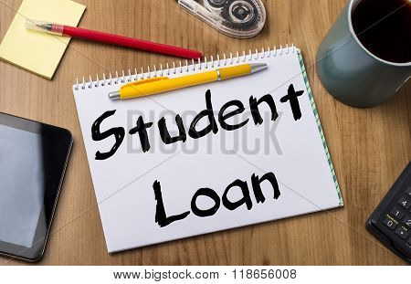 Student Loan - Note Pad With Text