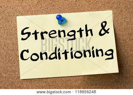 Strength & Conditioning - Adhesive Label Pinned On Bulletin Board