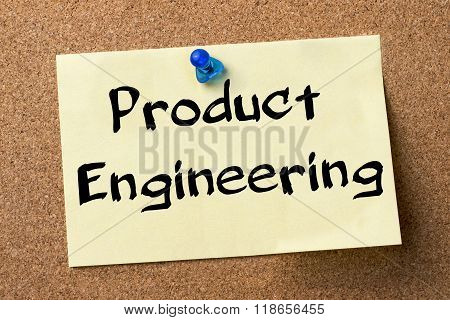Product Engineering - Adhesive Label Pinned On Bulletin Board