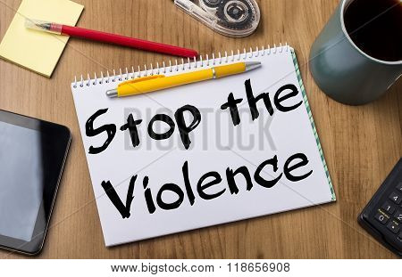 Stop The Violence - Note Pad With Text
