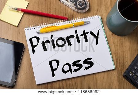 Priority Pass - Note Pad With Text