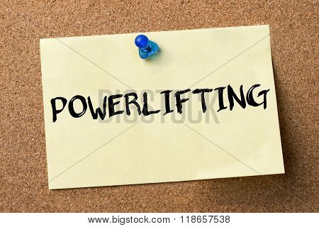 Powerlifting - Adhesive Label Pinned On Bulletin Board