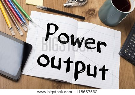 Power Output - Note Pad With Text