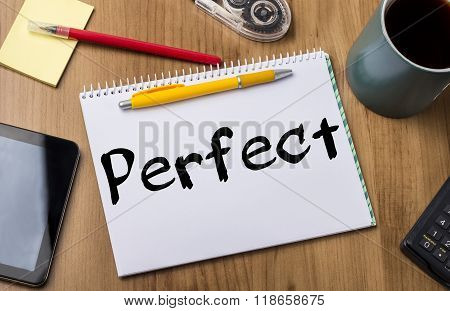 Perfect - Note Pad With Text