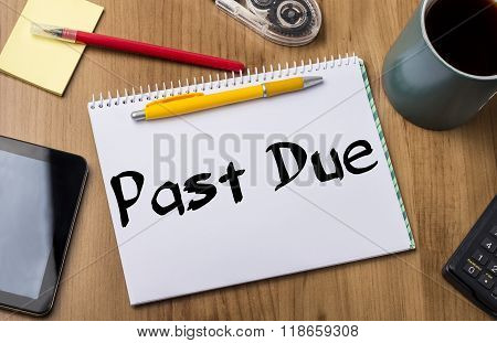 Past Due - Note Pad With Text