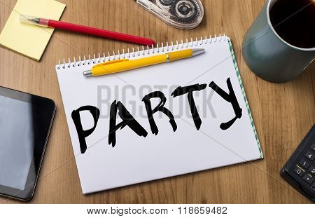 Party - Note Pad With Text