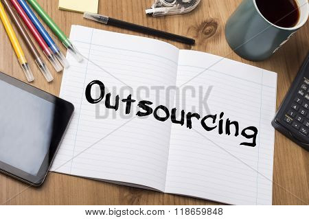 Outsourcing - Note Pad With Text
