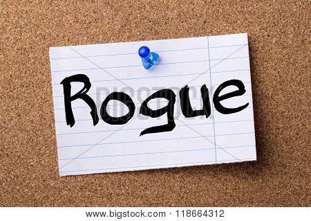 Rogue - Teared Note Paper Pinned On Bulletin Board