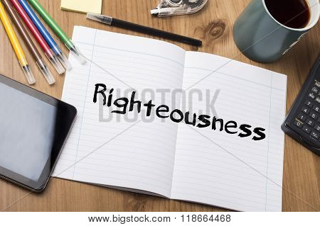 Righteousness - Note Pad With Text