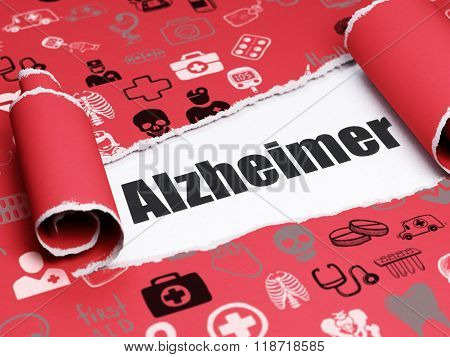 Medicine concept: black text Alzheimer under the piece of  torn paper