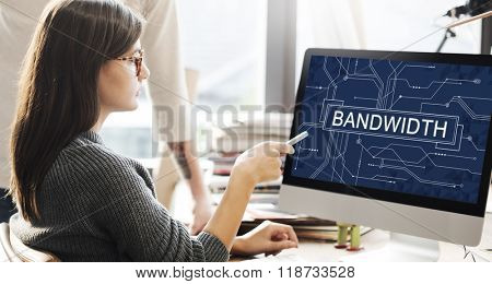 Bandwidth Internet Online Connection Technology Concept