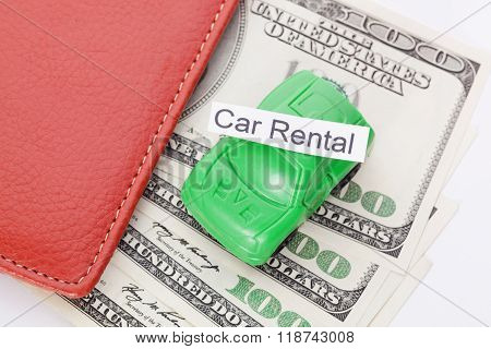 Car Money With Sign - Car Rental. Payments And Costs.