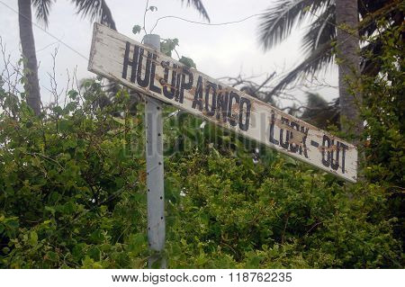 Old Abandoned Timber Tourist Sign Polynesia Island