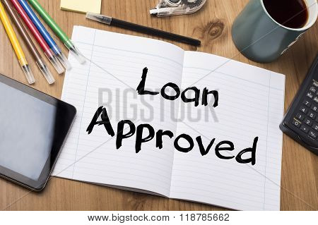 Loan Approved - Note Pad With Text