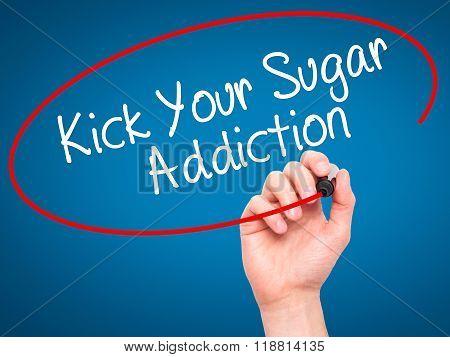 Man Hand Writing Kick Your Sugar Addiction With Black Marker On Visual Screen