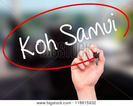 Man Hand Writing Koh Samui With Black Marker On Visual Screen