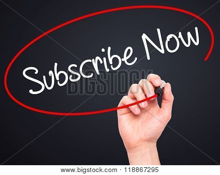 Man Hand Writing Subscribe Now With Black Marker On Visual Screen