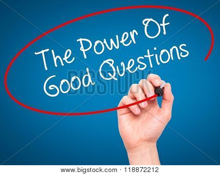 Man Hand Writing The Power Of Good Questions With Black Marker On Visual Screen