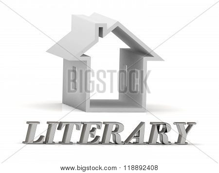 Literary- Inscription Of Silver Letters And White House
